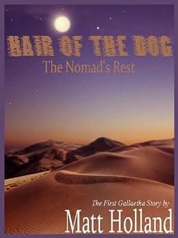 Hair of the Dog (Part One) (Gallaetha Book 1) by [Holland, Matt]