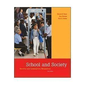 School and Society: Historical and Contemporary Perspectives 5th (fifth) Edition by Tozer, Steven E, Violas, Paul C, Senese, Guy published by McGraw-Hill Humanities/Social Sciences/Languages (2005)