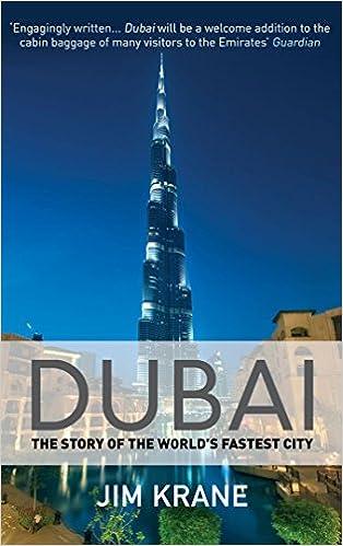 Dubai: The Story Of The World's Fastest City Descargar Epub Ahora