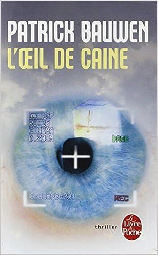 L Oeil De Caine Patrick Bauwen 9782253123118 Amazon Com