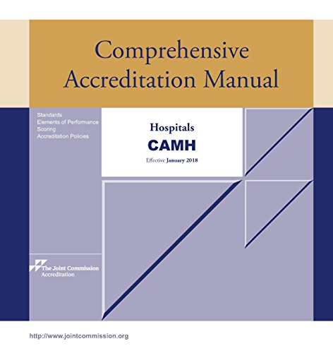2018 Comprehensive Accreditation Manual for Hospitals (CAMH)