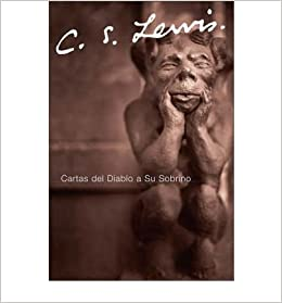 Cartas del Diablo A su Sobrino (Spanish, English) [ CARTAS ...