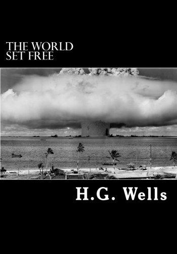 The World Set Free [H G Wells] (Tapa Blanda)