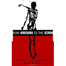 From Hiroshima to the Iceman: The Development and Applications of Accelerator Mass Spectrometry