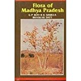 Flora of Madhya Pradesh (Chhatarpur and Damoh), Roy, G. P., 8170244579