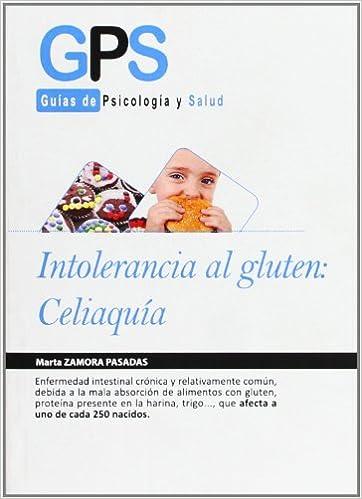 Intolerancia Al Gluten Celiaquia (GPS): Amazon.es: ZAMORA ...