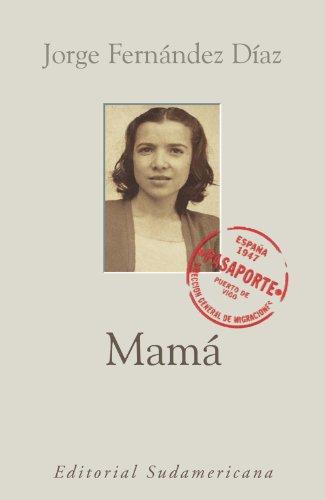 Descargar Libro Mamá Jorge Fernández Díaz