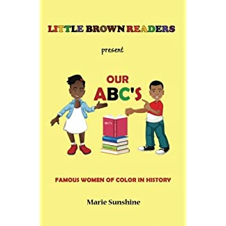Little Brown Readers present Our ABC's Famous Women in History