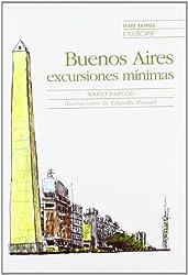 Buenos Aires: Excursiones minimas/ Mini Tour Guide (Mini Temas)
