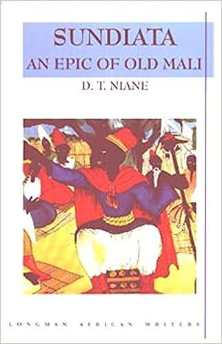 Sundiata: An Epic of Old Mali , Longman African Writers Series