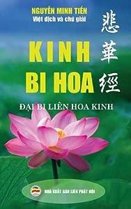 Kinh Bi Hoa: (Đại Bi Liên Hoa Kinh) (Vietnamese Edition)