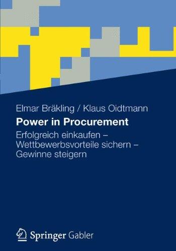 Power in Procurement: Erfolgreich einkaufen - Wettbewerbsvorteile sichern - Gewinne steigern (German Edition)