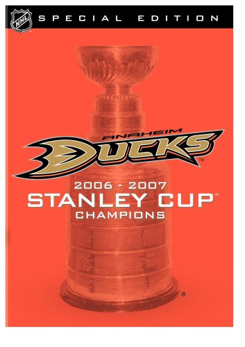 NHL Stanley Cup Champions 2007: Anaheim Ducks Special Edition