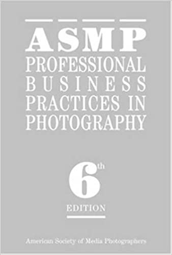 asmp professional business practices in photography american