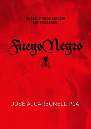 Fuego negro de José A. Carbonell