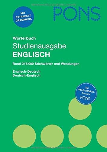 PONS Wörterbuch Englisch: Studienausgabe. Rund 315.000 Stichwörter und Wendungen