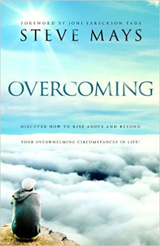 Book Overcoming: Discover How to Rise Above and Beyond Your Overwhelming Circumstances in Life