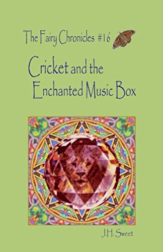 Download Cricket and the Enchanted Music Box (The Fairy Chronicles #16) pdf