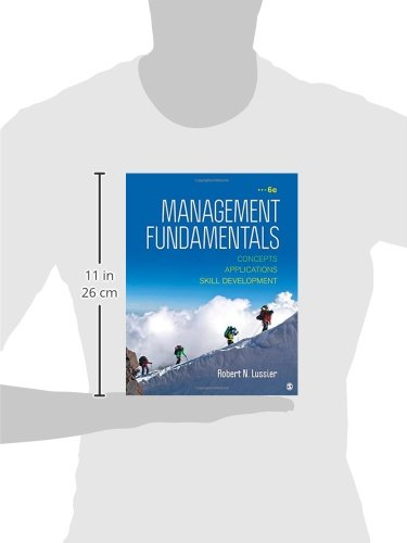 Management Fundamentals: Concepts, Applications, & Skill Development