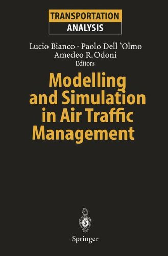 Modelling and Simulation in Air Traffic Management (Transportation Analysis)