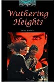 img - for The Oxford Bookworms Library: Stage 5: 1,800 Headwords Wuthering Heights book / textbook / text book