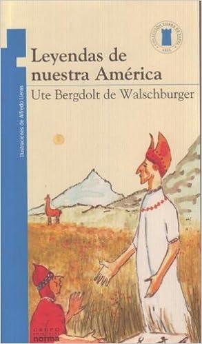 Leyendas de nuestra Am?rica by Ute Bergdolt (1989-11-09)