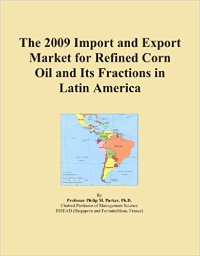 The 2009 Import and Export Market for Refined Corn Oil and