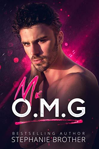 Mr OMG by Stephanie Brother