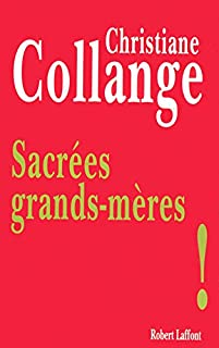 Sacrées grands-mères !, Collange, Christiane