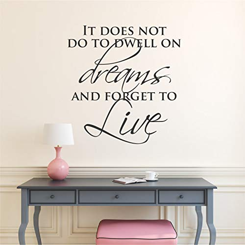 Kiskistonie Wall Sticker Decor, It Does Not Do to Dwell On Dreams and Forget to Live Wall Art Print Move Quote Inspirational Art Motivational 85cm(33.5