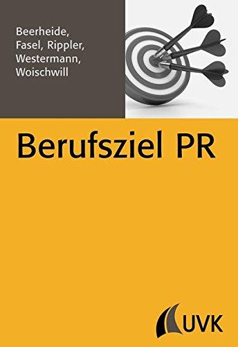 Berufsziel PR (PR Praxis)