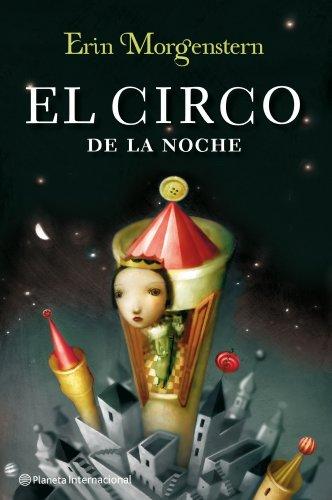Book cover from El circo de la noche by Erin Morgenstern