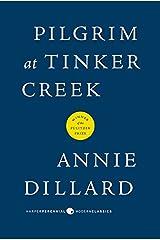 Pilgrim at Tinker Creek (Harper Perennial Modern Classics) Paperback