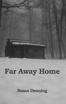 Far Away Home by [Denning, Susan]
