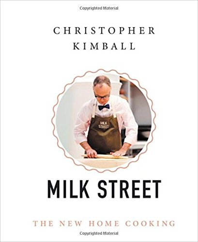 Christopher Kimball's Milk Street: The New Home Cooking cover