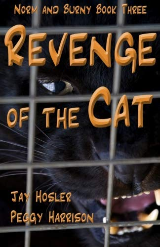 Revenge of the Cat: Norm and Burny Book Three (Volume 3)