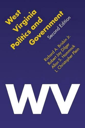 West Virginia Politics and Government, Second Edition (Politics and Governments of the American States)
