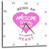 3dRose Being an Awesome Social Worker Is A Work of Heart - Pink - Job Quote - Wall Clock, 10 by 10-I