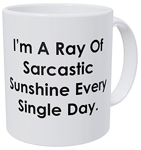 Wampumtuk I'm A Ray Of Sarcastic Sunshine Every Single Day 11 Ounces Funny Coffee Mug