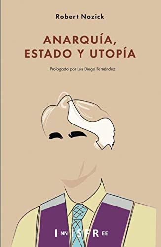 ANARQUA, ESTADO Y UTOPA (Spanish Edition)