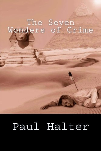 The Seven Wonders of Crime: Amazon.es: Halter, Paul, Pugmire, John: Libros en idiomas extranjeros