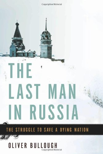 The Last Man in Russia: The Struggle to Save a Dying Nation pdf