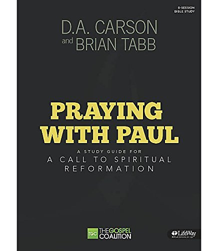 d a carson praying with paul - 4