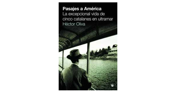 Pasajes a america: 165 (OTROS NO FICCIÓN): Amazon.es: Oliva ...