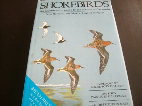 Shorebirds: An Identification Guide to the Waders of the World Peter Hayman