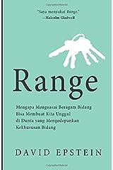 Range: Mengapa Menguasai Beragam Bidang Bisa Membuat Kita Unggul di Dunia yang Semakin Khusus (Indonesian Edition) Paperback