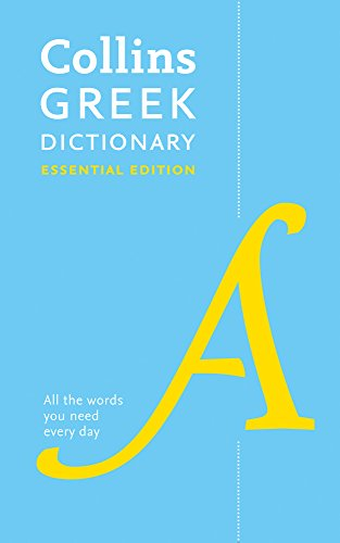 Collins Greek Dictionary Essential Edition: Bestselling bilingual dictionaries