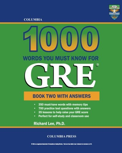 Columbia 1000 Words You Must Know for GRE: Book Two with Answers (Volume 2)
