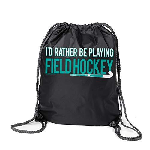 (ChalkTalkSPORTS Field Hockey Sport Pack Cinch Sack | I'd Rather Be Playing Field Hockey | Black)