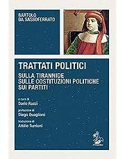 Trattati politici. Sulla tirannide-Sulle costituzioni politiche-Sui partiti
